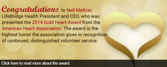 President and CEO of LifeBridge Health, Neil Meltzer, Honored with American Heart Association's Top National Volunteer Award